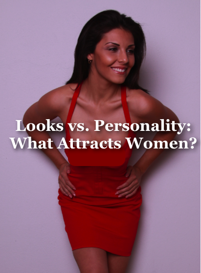attracting women do looks really matter?