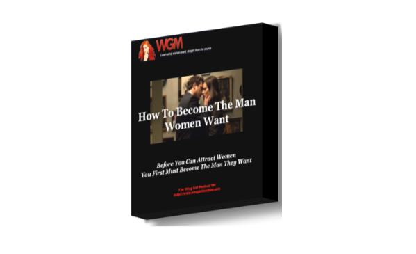 man women want, what women want, how to attract women