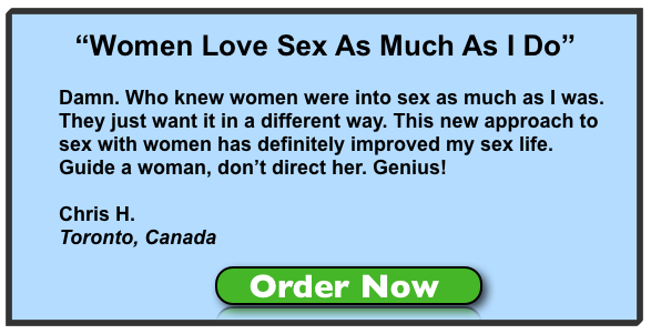 women want sex, get sex, what women want, attract women, sex with