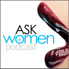 Episode 22: How To Pick The Right Woman For You