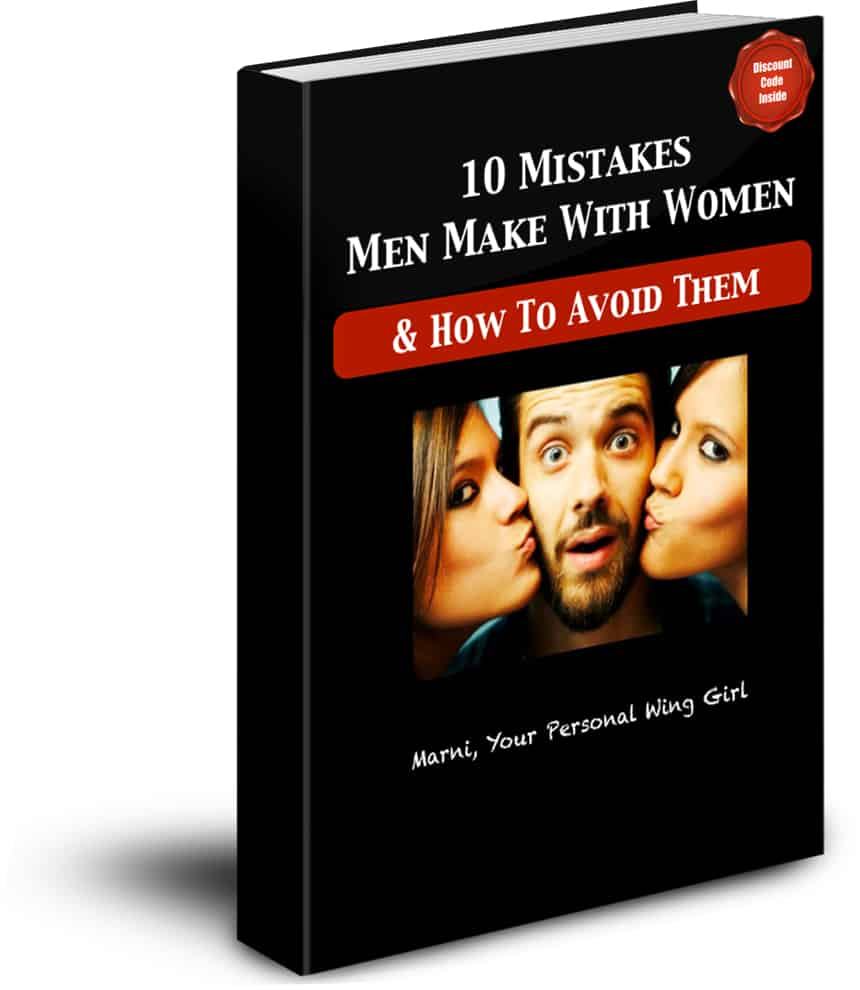 """""""10 Mistakes Men Make With Women & How To Avoid Them"""" Here:"""