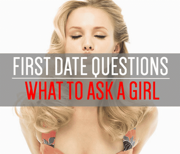What to ask a girl on a date