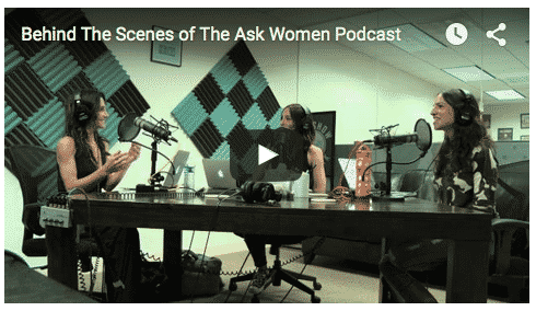 EXCLUSIVE FOOTAGE: Behind The Scenes of The Ask Women Podcast