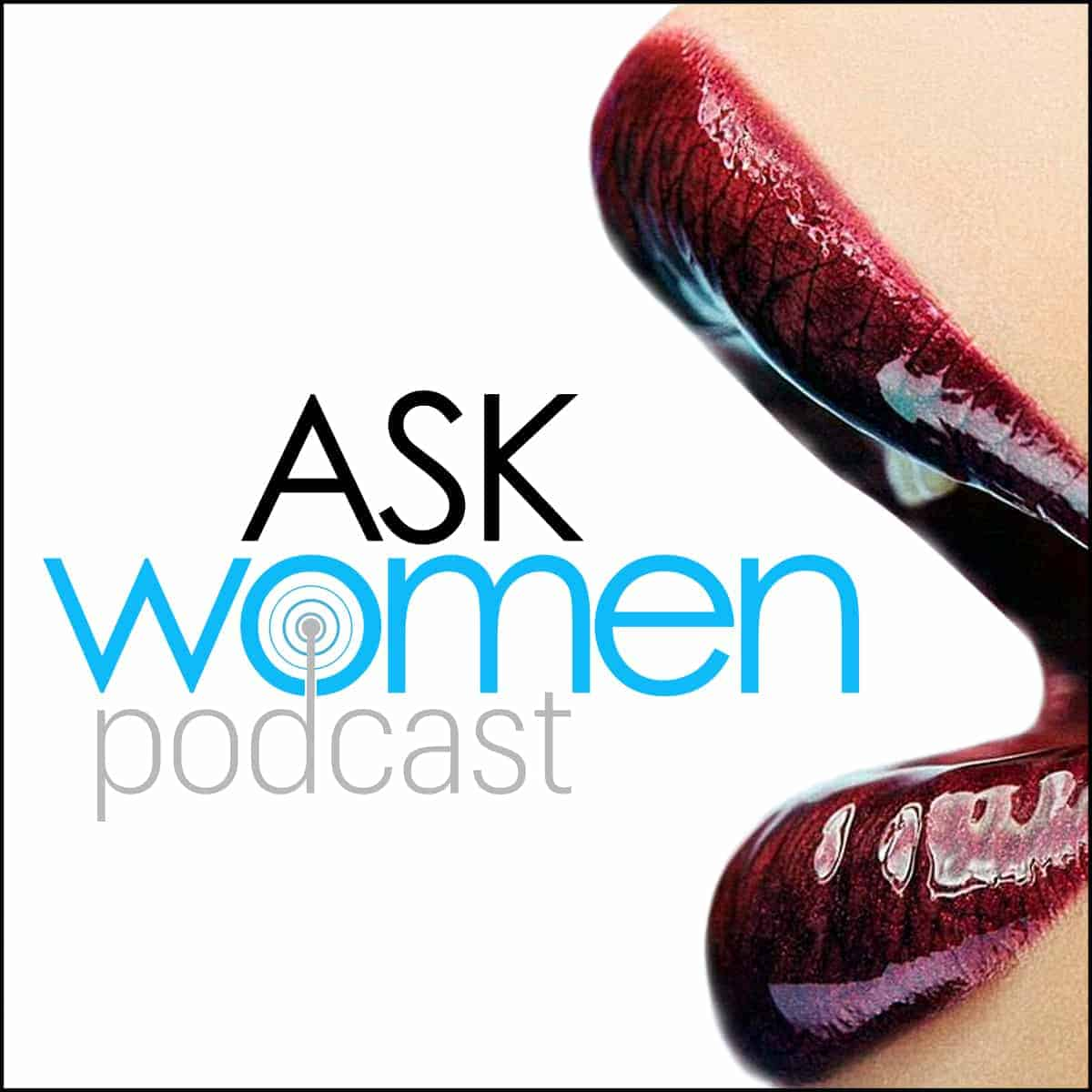 Where To Meet Women & Kissing Tips, Tricks and Definite Don'ts [Episode 179 Ask Women]